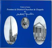 Preston & District Churches and Chapels by Anthony Hewitson